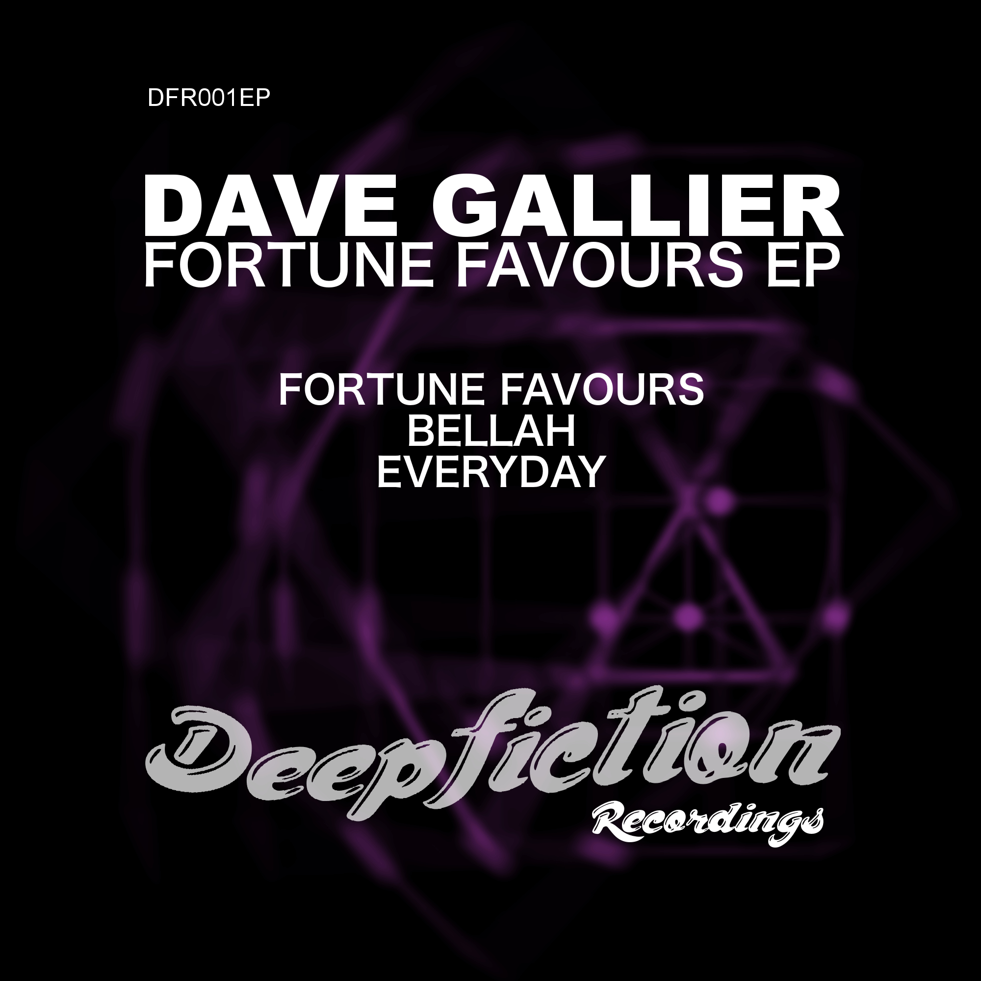 Dave Gallier - Fortune Favours EP